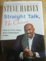 Straight Talk, No Chaser: How to Find, Keep, and Understand a Man in 29 Palms, California